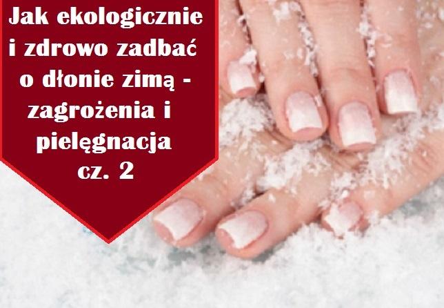 dłonie-zima-ekologia-sposoby