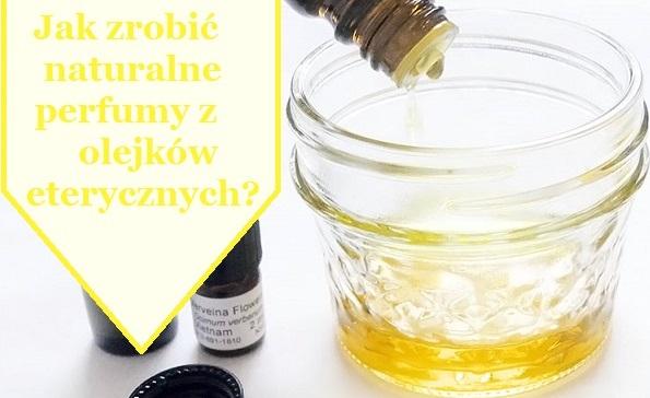 diy-naturalne-perfumy-olejki-eteryczne
