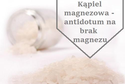 kapiel_magnezowa_chlorek_magnezu